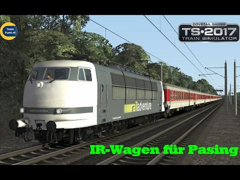 IR-Wagen für Pasing | vR BR103 222-6 | Train Simulator 2017