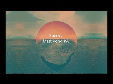 Клип Matt pond PA - Specks