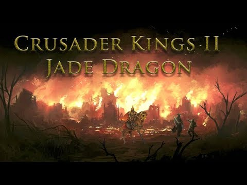 Crusader Kings 2: Jade Dragon BURN EVERYTHING!!! (Ep. 1)