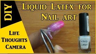 DIY : Cheap and Easy Liquid Latex Nail Hack for Nail Art - Ep 143 | Life Thoughts Camera