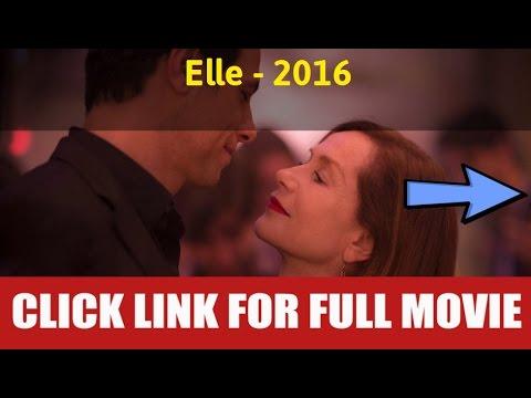 Watch Elle 2016 Full Movie Online