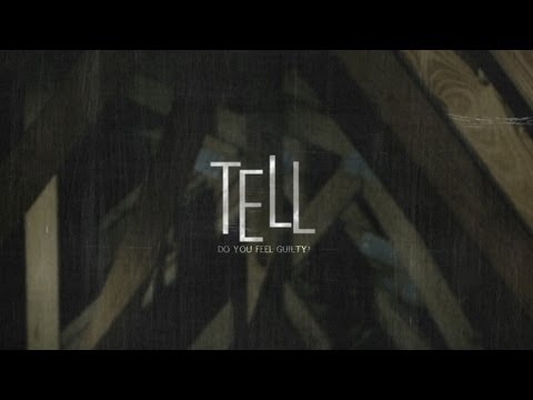 TELL (A Short Film by Ryan Connolly)