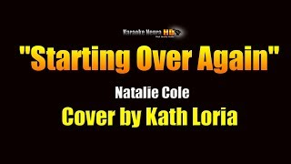 Kath Loria - Starting Over Again (Natalie Cole) KARAOKE