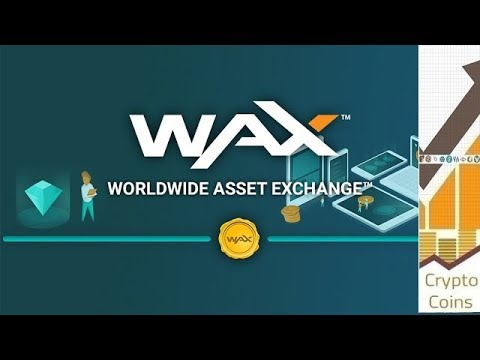 Overview: WAX (WAX) the Global Decentralized Marketplace for Virtual Assets. Should you invest?