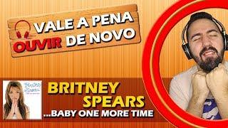 Baixar VALE A PENA OUVIR DE NOVO | BRITNEY SPEARS - ...BABY ONE MORE TIME