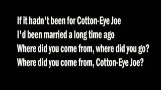 REDNEX- Cotton Eye Joe with lyrics (HQ)