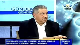 Mahmut Uslu - FBTv Gündem Özel - 17.02.2014