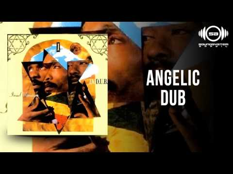 Israel Vibration - Angelic Dub mp3
