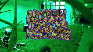 BROKEN TOASTER RECORDS