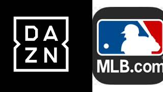 Dazn Collabs With MLB | Plans To Start Streaming In 2019