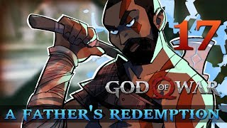 [17] A Father's Redemption (Let's Play God of War [2018] w/ GaLm)