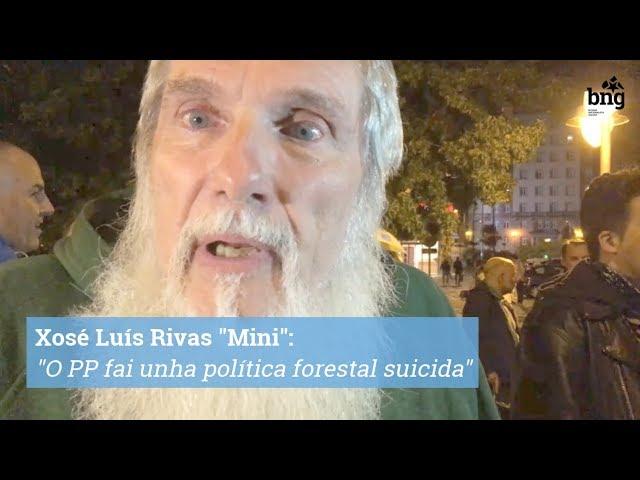 """Xosé Luís Rivas """"Mini"""": """"O PP fai unha política forestal suicida"""""""