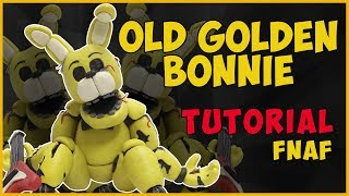 Олд Голден Бонни из пластилина Туториал. Old Golden Bonnie Tutorial. FNaF Tutorial.