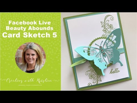 Card Sketch 5 Beauty Abounds Tutorial thumbnail
