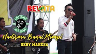 Download GERY  MAHESA - HADIRMU BAGAI MIMPI - NEW REVATA