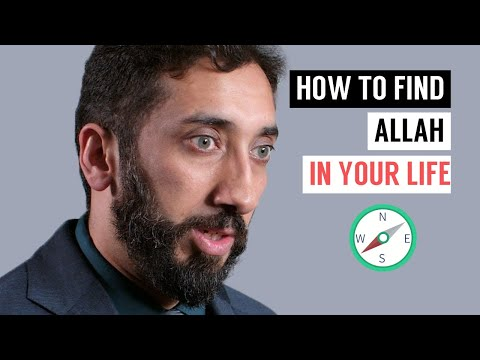how-to-find-allah-in-your-life-i-nouman-ali-khan-i-2019
