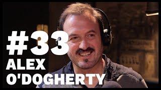 El Sentido De La Birra - #33 Alex O'Dogherty