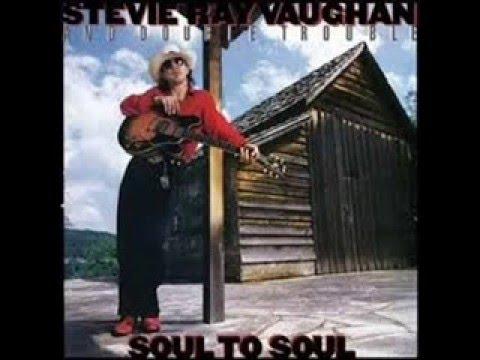 Steve Ray Vaughn  album gravado em 1985  soul to soul