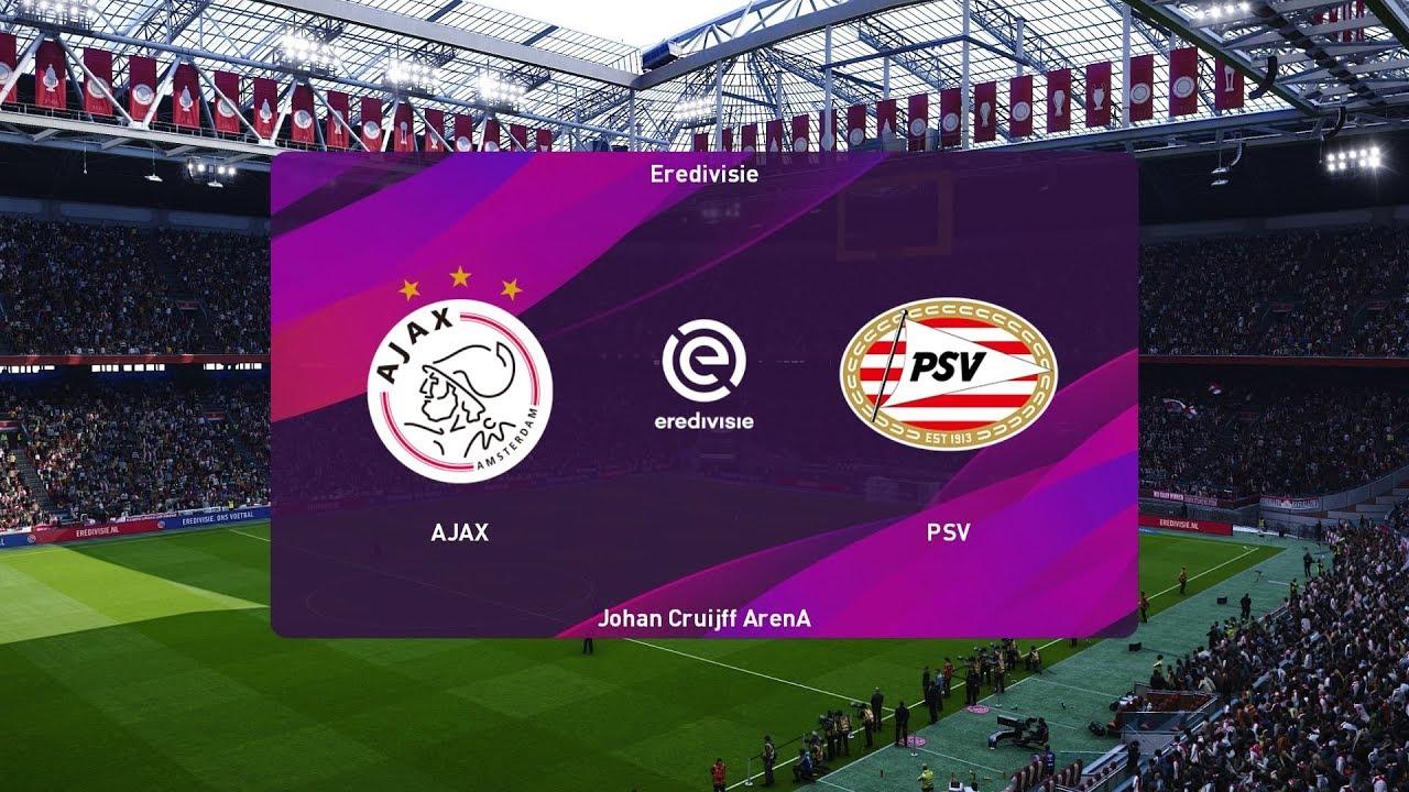 Pes 2020 Ajax Vs Psv Eredivisie 02 02 2020 1080p 60fps Youtube