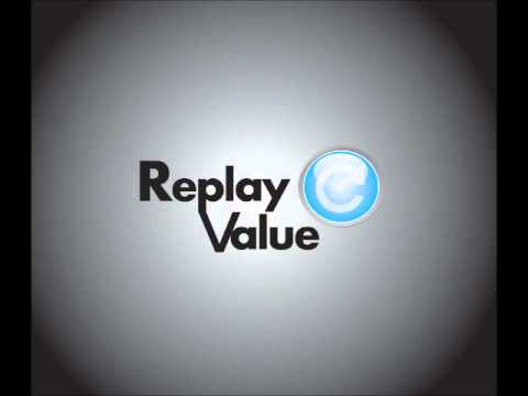 Replay Value Podcast - Episode 1
