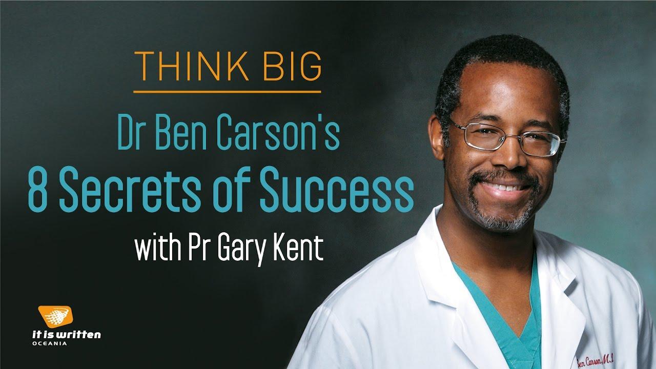 Dr Ben Carson's 8 Secrets of Success with Pr Gary Kent