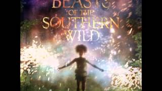 Dan Romer & Benh Zeitlin - Once There Was a Hushpuppy