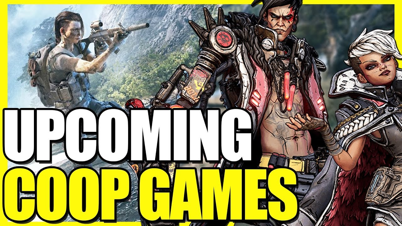 10 Upcoming Games To Play With Friends Best Coop Games