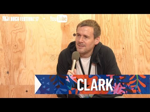 CLARK FRF'17 DAY1 INTERVIEW