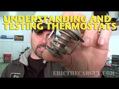 Understanding and Testing Thermostats -EricTheCarGuy