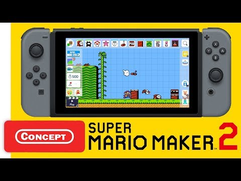Super Mario Maker 2 - New Features Trailer (Concept)