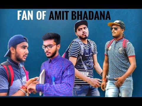 Fan of Amit Bhadana Ft. GhaziabadiVines