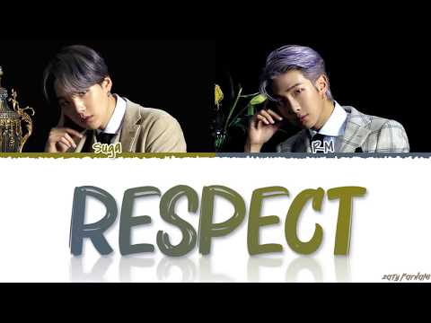 BTS RM, SUGA - 'RESPECT' Lyrics [Color Coded_Han_Rom_Eng]