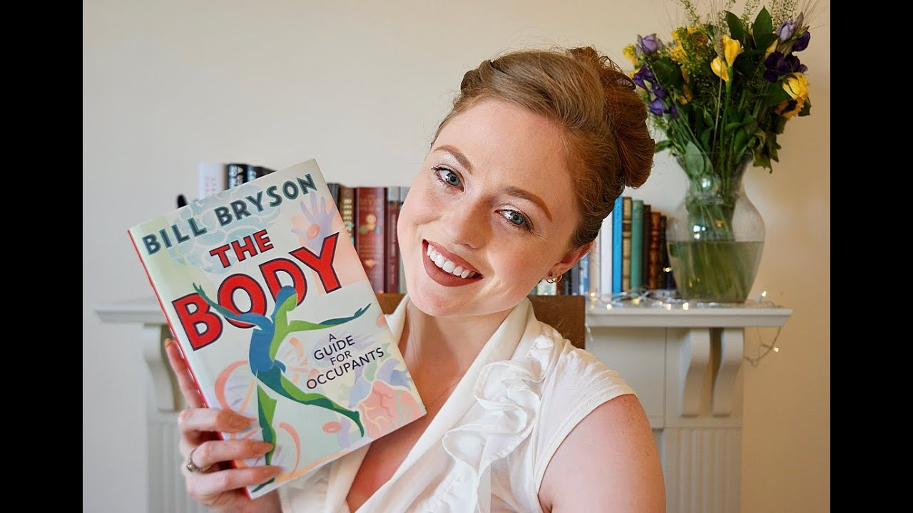 """Thoughts on """"The Body"""" by Bill Bryson"""
