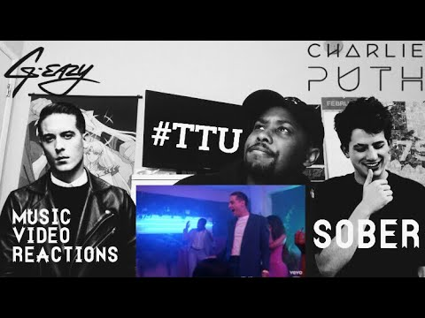 MUSIC VIDEO REACTION // G-Eazy ft. Charlie Puth - Sober