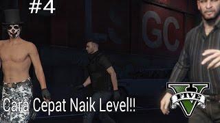 GTA ONLINE INDONESIA #4 - Cara Cepat Naik Level!!