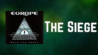 Europe - The Siege (Lyrics)