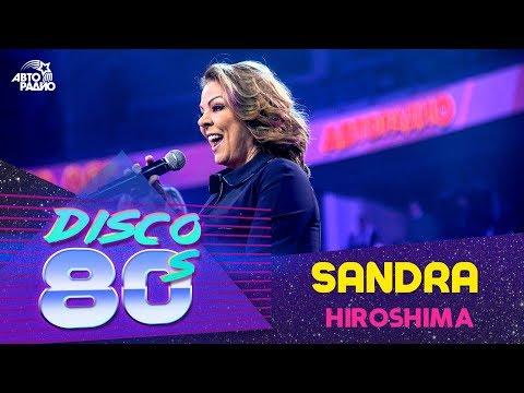 Sandra - Hiroshima (Disco of the 80's Festival, Russia, 2019)