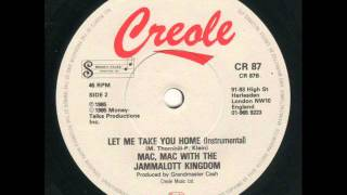 Mac Mac & The Jammalott Kingdom - Let Me Take You Home Lisa Lisa Instrumental Edit