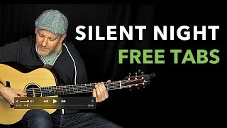 SILENT NIGHT for Fingerstyle Guitar • Free Tabs Available • Adam Rafferty