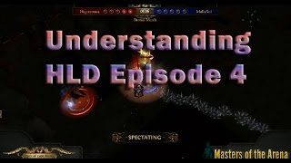 Understanding HLD in Path of Exile: Episode 4