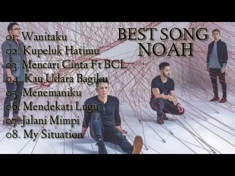 NOAH Full Album 2019 Wanitaku, Kupeluk Hatimu Dll
