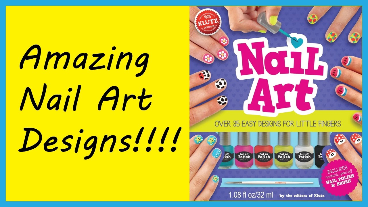 Nail Art For Kids By Klutz Youtube