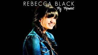 Rebecca Black - My Moment mp3 song download free