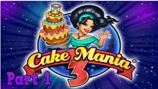 Cake Mania 3 Playthrough - Dino Desserts part 1