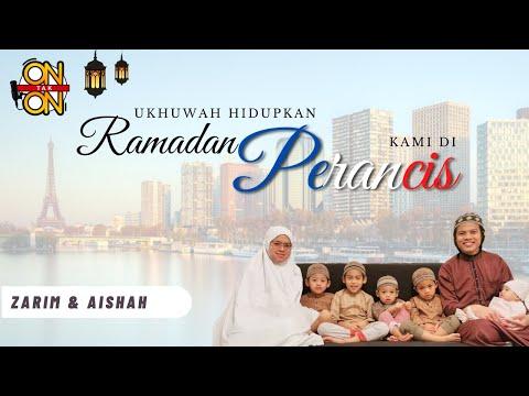 Ep33. Ukhuwah hidupkan Ramadan kami di Perancis