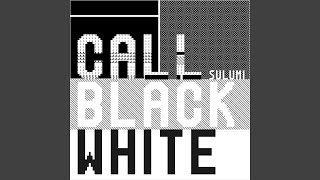 Call Black White (Marseille Remix)