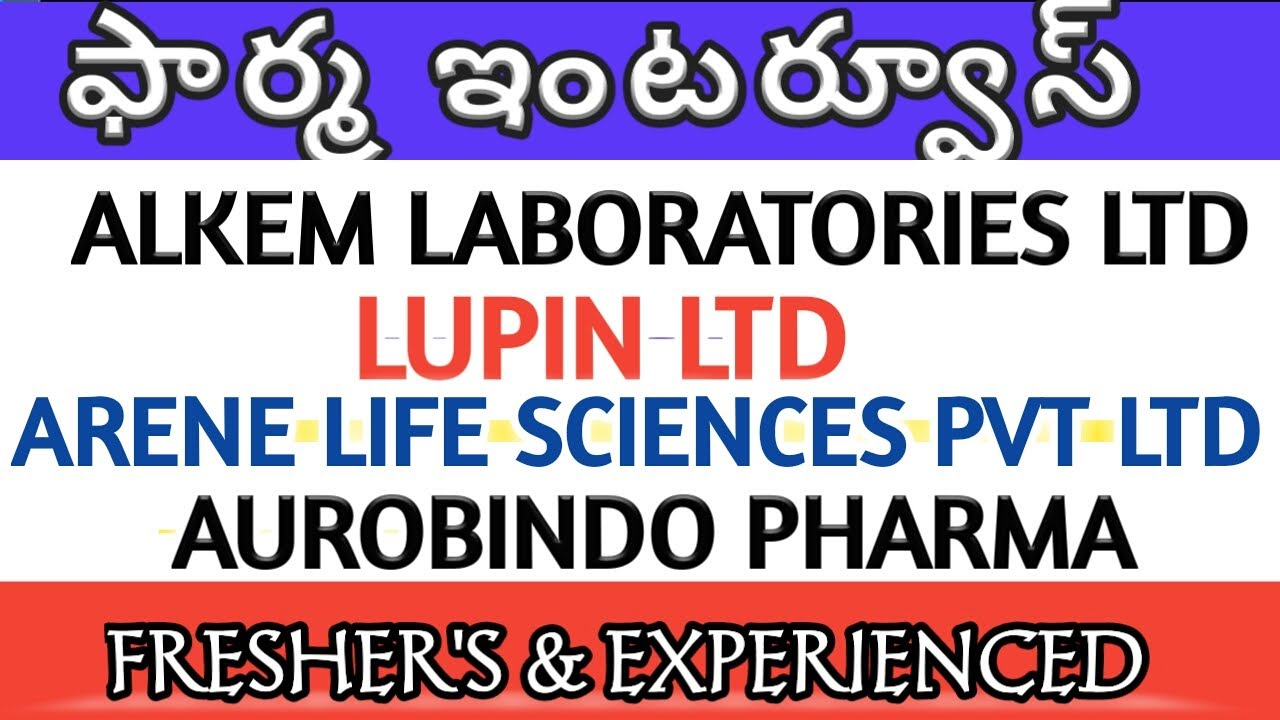 PHARMA JOB INTERVIEWS FOR FRESHER'S AND EXPERIENCE/AUROBINDO/LUPIN/ALKEM