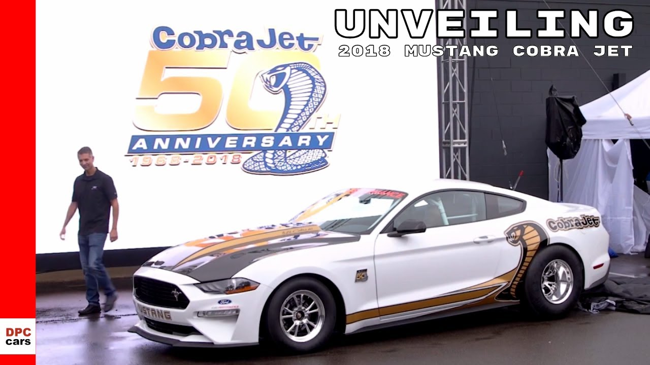 2018 Mustang Cobra Jet Unveiling Youtube