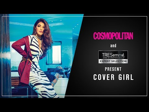 Cosmopolitan and TRESemmé presents Cover Girl - Jacqueline Fernandez