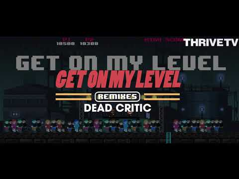SAYMYNAME - Get On My Level (ft. Kevin Flum) (Dead Critic Remix)